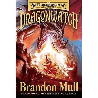 Dragonwatch - A Fablehaven Adventure by Brandon Mull - 9781481485029 B