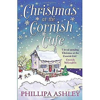 Christmas at the Cornish Cafe: A Heart-Warming Holiday Read for Fans of Poldark