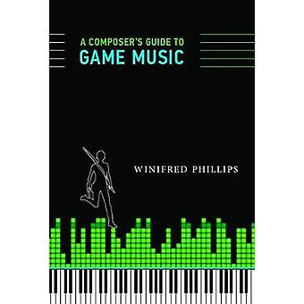 Composers Guide to Game Music by Phillips
