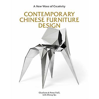 Contemporary Chinese Furniture Design by Charlotte Fiell