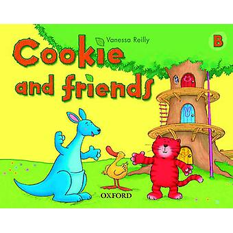 Cookie and Friends B Classbook by Reilly & Vanessa