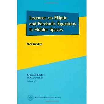 Palestras sobre equações elípticas e parabólicas em espaços de titular