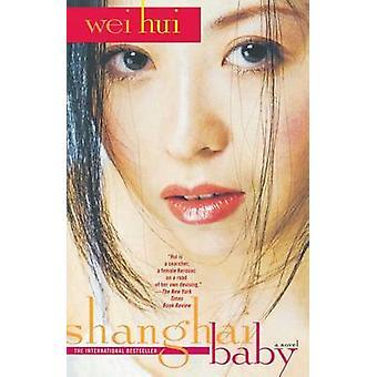 Shanghai Baby by Hui & Wei