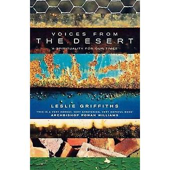 Voices from the Desert A Spirituality for Our Times by Griffiths & Leslie