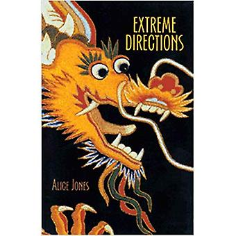 Extreme Directions: The 54 Moves of the Tai Chi Sword: The 54 Moves of Tai Chi Sword