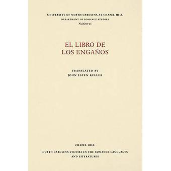 El libro de los engaos by Keller & John Esten