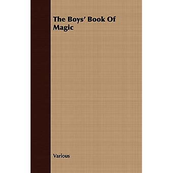 The Boys Book Of Magic by Various
