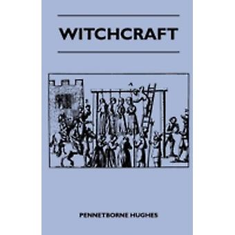 Witchcraft by Hughes & Pennetborne