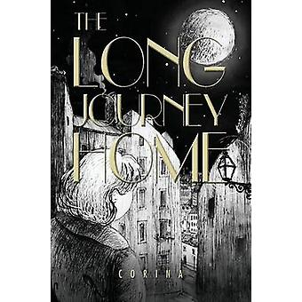 The Long Journey Home by Corina