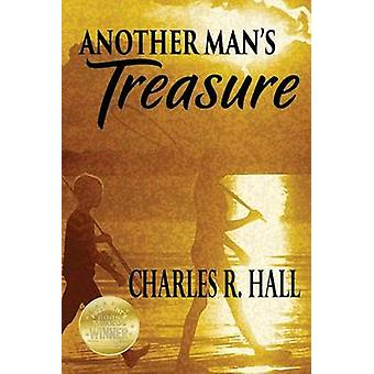 Another Mans Treasure by Hall & Charles R.