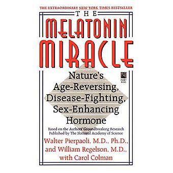 The Melatonin Miracle Natures AgeReversing DiseaseFighting SexEnha by Pierpaoli & Walter