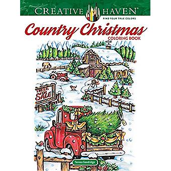 Creative Haven Country Christmas Coloring Book by Teresa Goodridge -