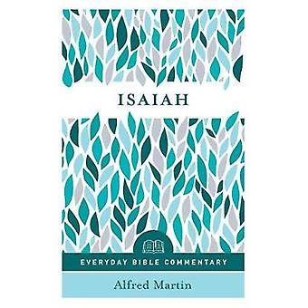 Isaiah (Everyday Bible Commentary Series) by Alfred Martin - 97808024