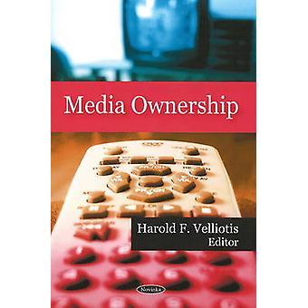 Media Ownership by Harold F. Velliotis - 9781606923658 Book