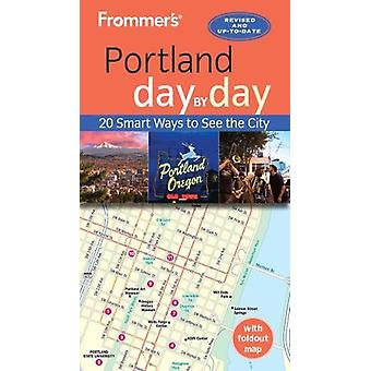 Frommer's Portland day by day by Donald Olson - 9781628873849 Book