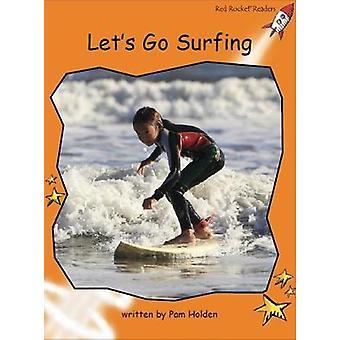 Red Rocket Readers - Fluency Level 1 Non-Fiction Set C - Let's Go Surfi