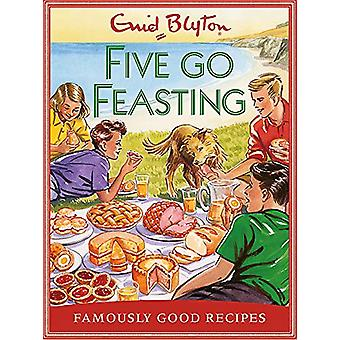 Five go Feasting - Famously Good Recipes by Josh Sutton - 978184188330