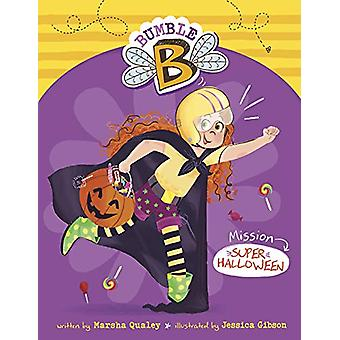 Mission Super Halloween by Marsha Qualey - 9781474790468 Book