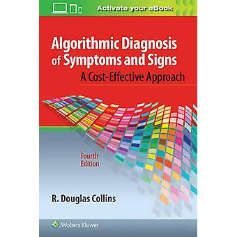 Algorithmic Diagnosis of Symptoms and Signs by Collins - 978149636278