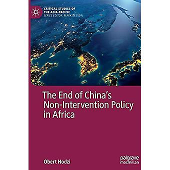 The End of China's Non-Intervention Policy in Africa by Obert Hodzi -