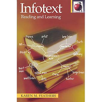 Infotext - Reading and Learning by Karen M. Feathers - 9780887510762 B