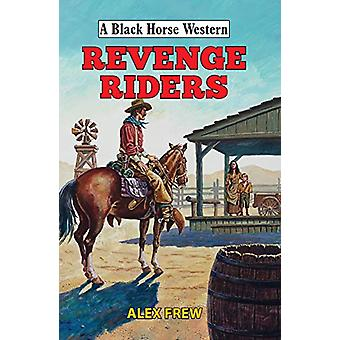 Revenge Riders by Alex Frew - 9780719830273 Book