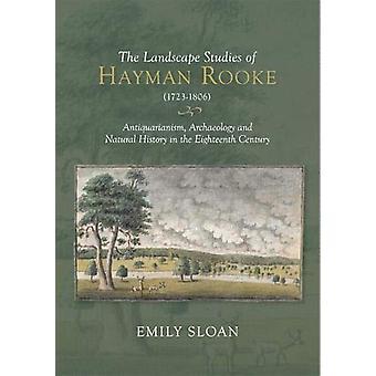 The Landscape Studies of Hayman Rooke (1723-1806) - Antiquarianism -
