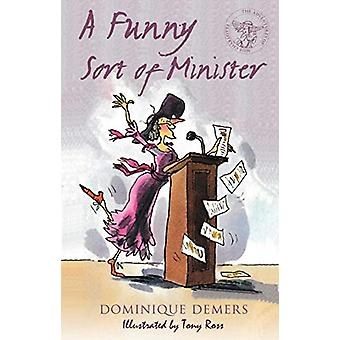 A Funny Sort of Minister by Dominique Demers - 9781846884566 Book