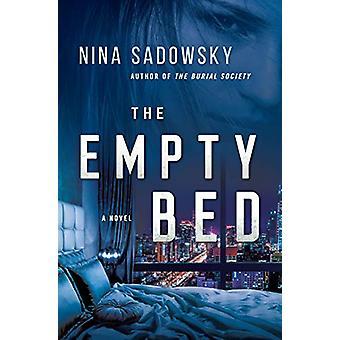 The Empty Bed - A Novel by Nina Sadowsky - 9780525619871 Book