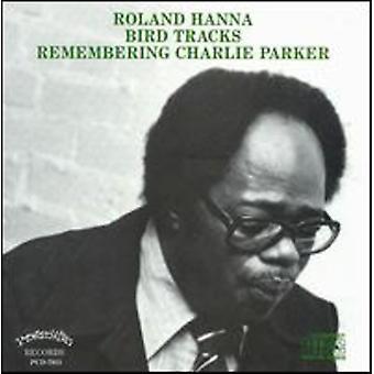 Sir Roland Hanna - Birdtracks Remembering Charl [CD] USA import