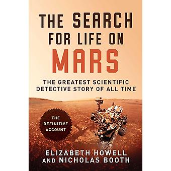 The Search for Life on Mars by Howell & ElizabethBooth & Nicholas