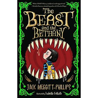 The Beast and the Bethany by Jack Meggitt Phillips & Illustrated by Isabelle Follath
