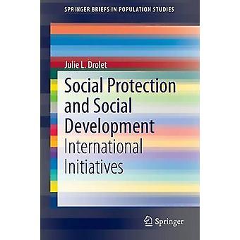 Social Protection and Social Development - International Initiatives b