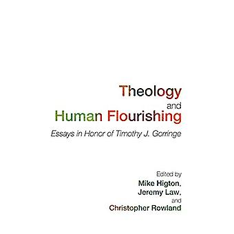 Theology and Human Flourishing by Lecturer in Theology Mike Higton -