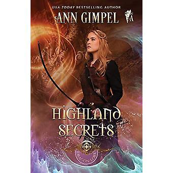 Highland Secrets - Highland Fantasy Romance by Ann Gimpel - 9781948871