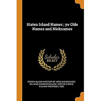 Staten Island Names; Ye Olde Names and Nicknames