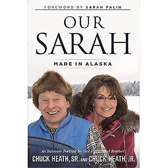 Nossa Sarah: Made in Alaska