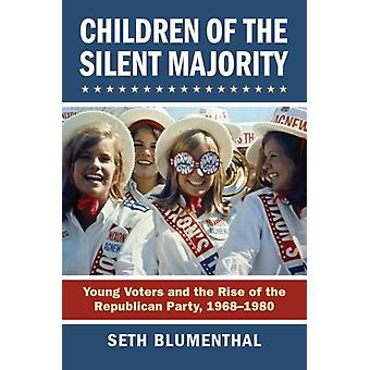 Children of the Silent Majority by Seth Blumenthal