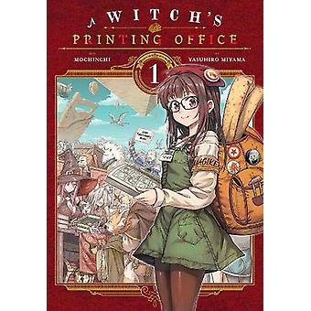 A Witch's Printing Office, Vol. 1 by Mochinchi (Paperback, 2019)