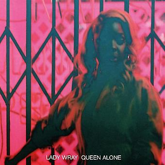 Lady Wray - Queen Alone CD