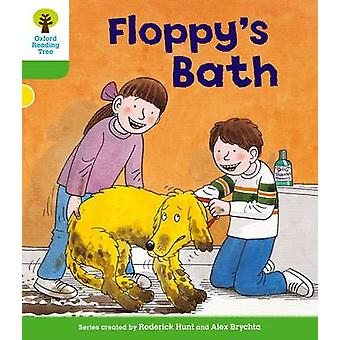 Oxford Reading Tree Level 2 More Stories A Floppys Bath by Hunt & Roderick