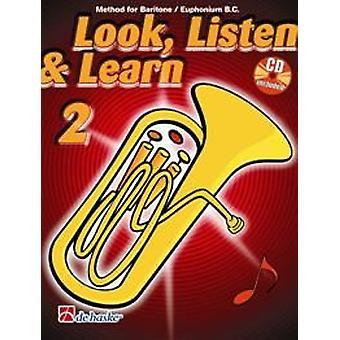 Look, Listen & Learn 2 Baritone / Euphonium Bc
