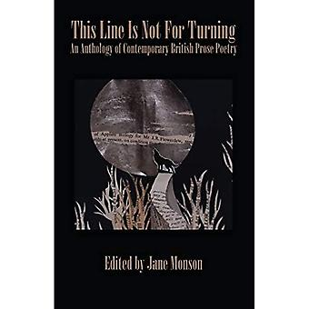 This Line is Not for Turning: An Anthology of Contemporary British Prose Poetry