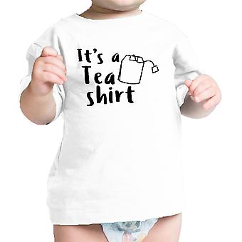 It's A Tea Shirt White Infant Baby Tee Funny Design Baby T Shirt