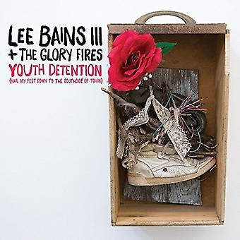 Bains III, Lee & Glory Fires - Youth Detention [CD] USA import