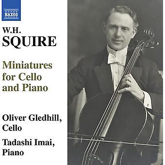 Escudeiro / Gledhill / Imai - W.H. Squire: miniaturas para importação de violoncelo e Piano [CD] EUA