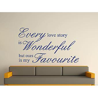 Every Love Story Is Wonderful Wall Art Sticker - Azure