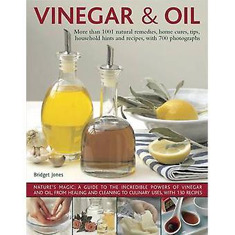 Vinaigre et l'huile - plus de 1001 remèdes naturels - remèdes maison - conseils