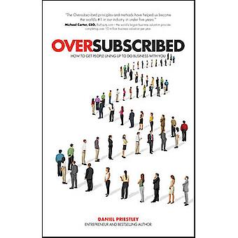 Oversubscribed by Daniel Priestley - 9780857086198 Book