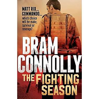 Fighting Season by Bram Connolly - 9781760290382 Book